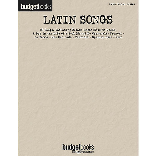 Hal Leonard Latin Songs Budget Piano/Vocal/Guitar Songbook