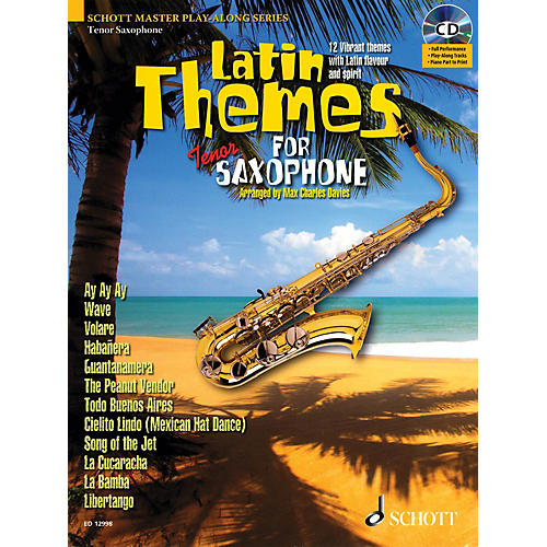 Schott Latin Themes for Tenor Saxophone Instrumental Play-Along Series Book with CD