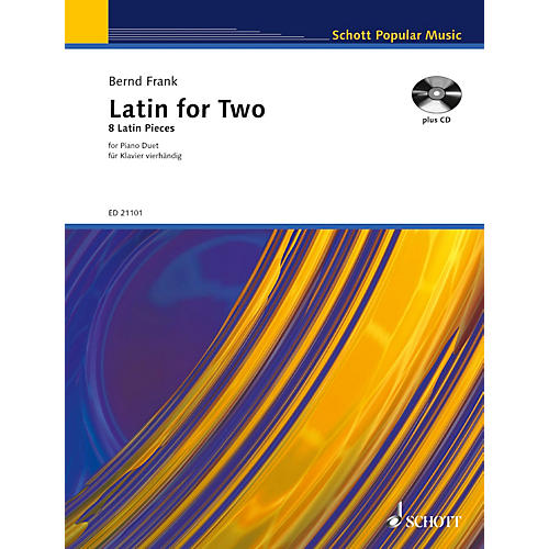 Schott Latin for Two (8 Latin Pieces for Piano Duet) Schott Series Softcover with CD Composed by Bernd Frank