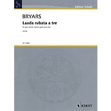 Schott Lauda rubata a tre Misc Series Softcover Composed by Gavin Bryars