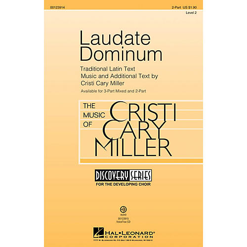 Hal Leonard Laudate Dominum (Discovery Level 2) 2-Part composed by Cristi Cary Miller