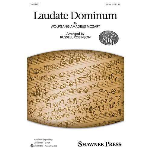 Shawnee Press Laudate Dominum (Together We Sing Series) 2-Part arranged by Russell Robinson
