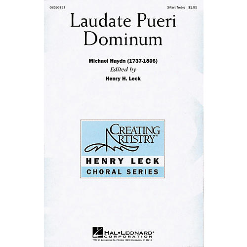 Hal Leonard Laudate Pueri Dominum (Lord, Now We Praise Your Name) (SSA) 3 Part Treble arranged by Henry Leck