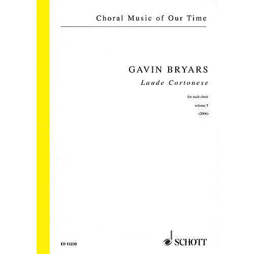 Schott Laude Cortonese, Vol. 5 (Male Choir Choral Score) Composed by Gavin Bryars