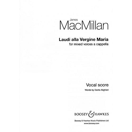 Boosey and Hawkes Laudi Alla Vergine Maria SSAATTBB composed by James MacMillan
