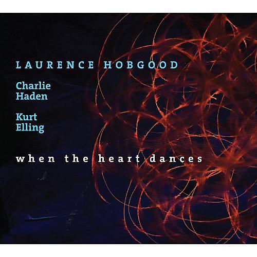 Laurence Hobgood - When The Heart Dances