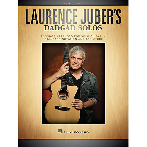 Hal Leonard Laurence Juber's DADGAD Solos Guitar Solo Series Softcover