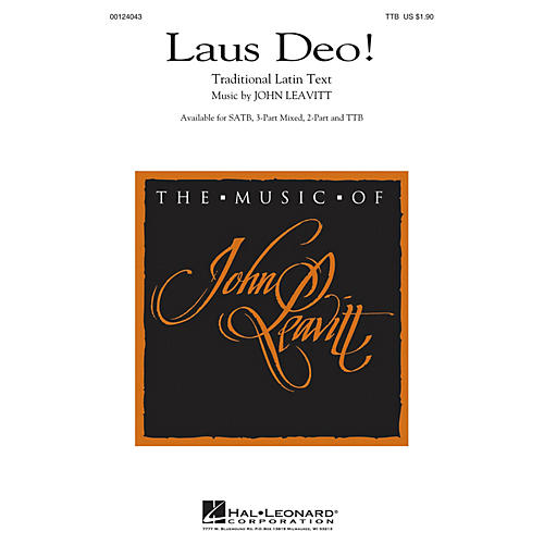Hal Leonard Laus Deo! TTB composed by John Leavitt