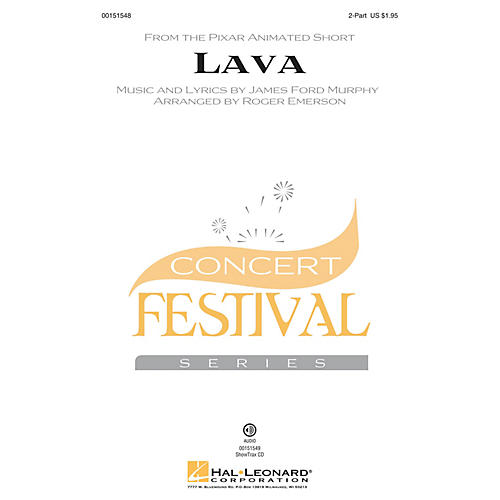 Hal Leonard Lava 2-Part arranged by Roger Emerson