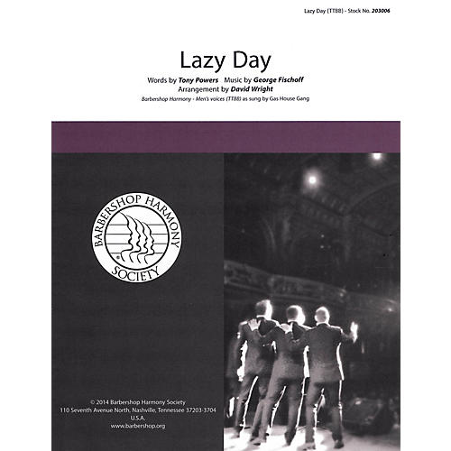 Barbershop Harmony Society Lazy Day TTBB A Cappella arranged by David Wright