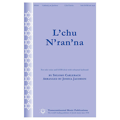 Transcontinental Music L'chu N'ran'na SATB Chorus and Solo arranged by Joshua Jacobson