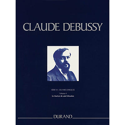 Editions Durand Le Martyre de saint Sébastien Critical Ed Full Sc, Hardbound by Debussy Edited by Boulez