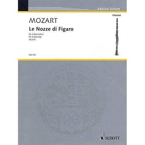 Schott Le Nozze di Figaro Schott Softcover Composed by Wolfgang Amadeus Mozart Arranged by Johann Georg Busch