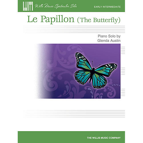 Willis Music Le Papillon (The Butterfly) Willis Series by Glenda Austin (Level Early Inter)