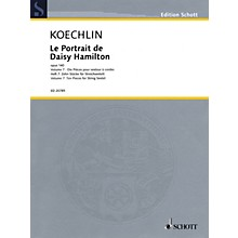 Schott Le Portrait de Daisy Hamilton, Op. 140 String Ensemble Series Softcover Composed by Charles Koechlin