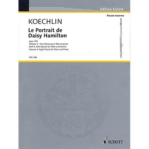 Schott Le Portrait de Daisy Hamilton, Op. 140 (Volume 4: Eight Pieces for Flute and Piano) Woodwind Solo Series