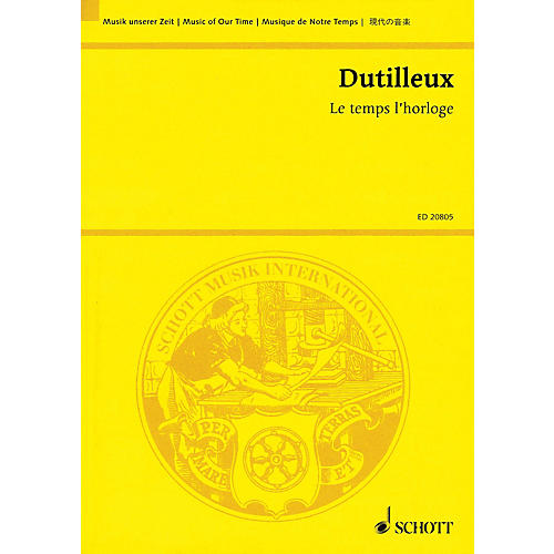 Schott Le temps l'horloge (5 Episodes for Soprano and Orchestra) Study Score Series Softcover by Henri Dutilleux