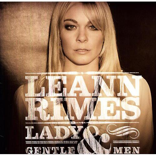 Alliance LeAnn Rimes - Lady and Gentlemen