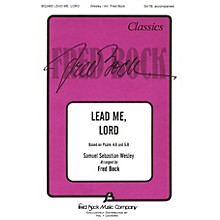 Fred Bock Music Lead Me, Lord (SATB) SATB arranged by Fred Bock