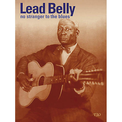 Richmond Organization Leadbelly No Stranger to the Blues Book
