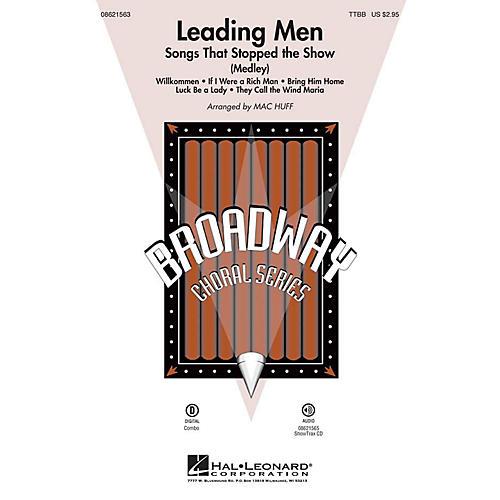 Hal Leonard Leading Men: Songs That Stopped the Show (Medley) TTBB arranged by Mac Huff