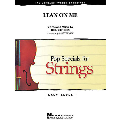 Hal Leonard Lean on Me Easy Pop Specials For Strings Series Arranged by Larry Moore