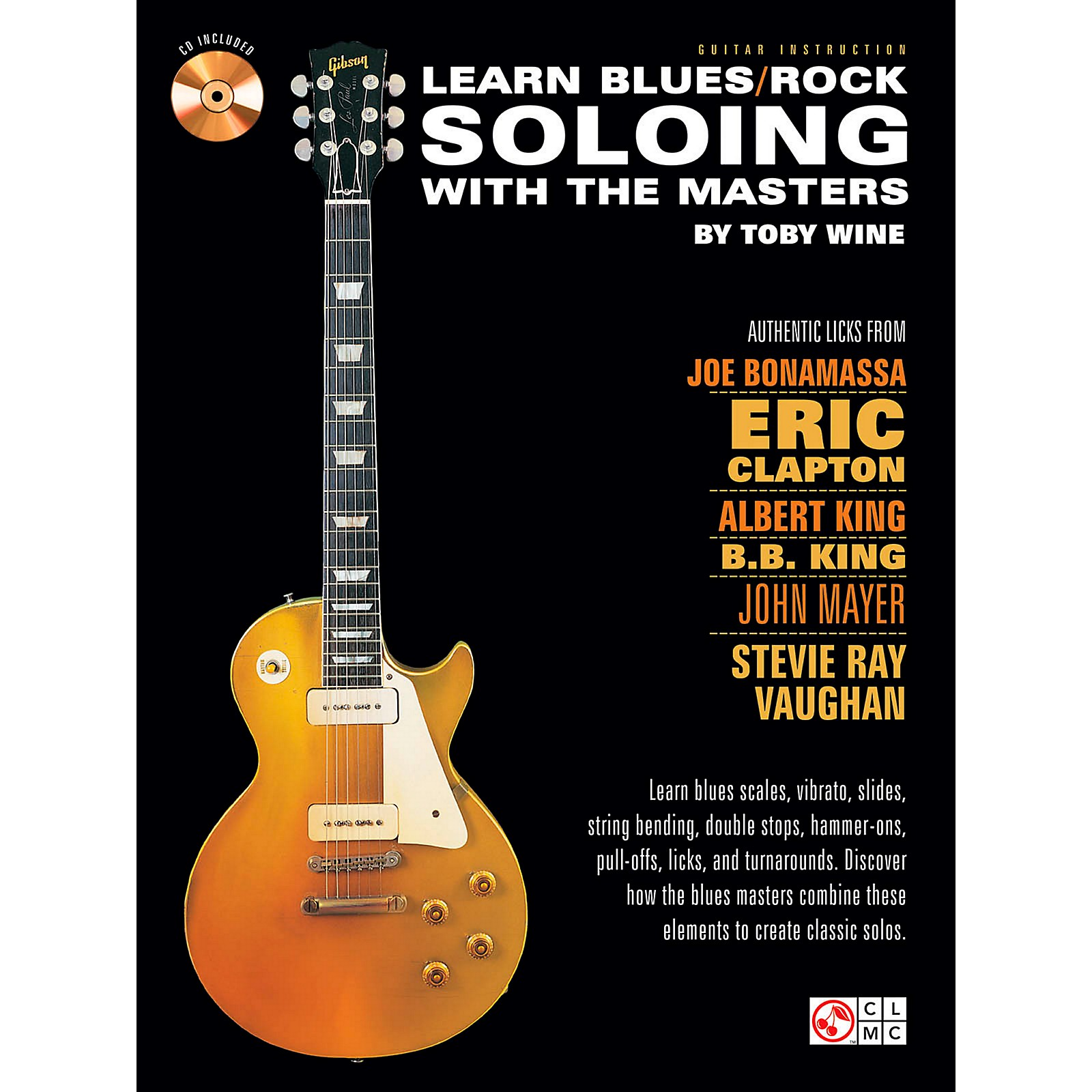 Cherry Lane Learn Blues/Rock Soloing With The Masters Book/CD