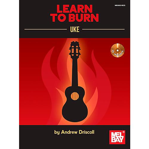 Mel Bay Learn to Burn: Uke