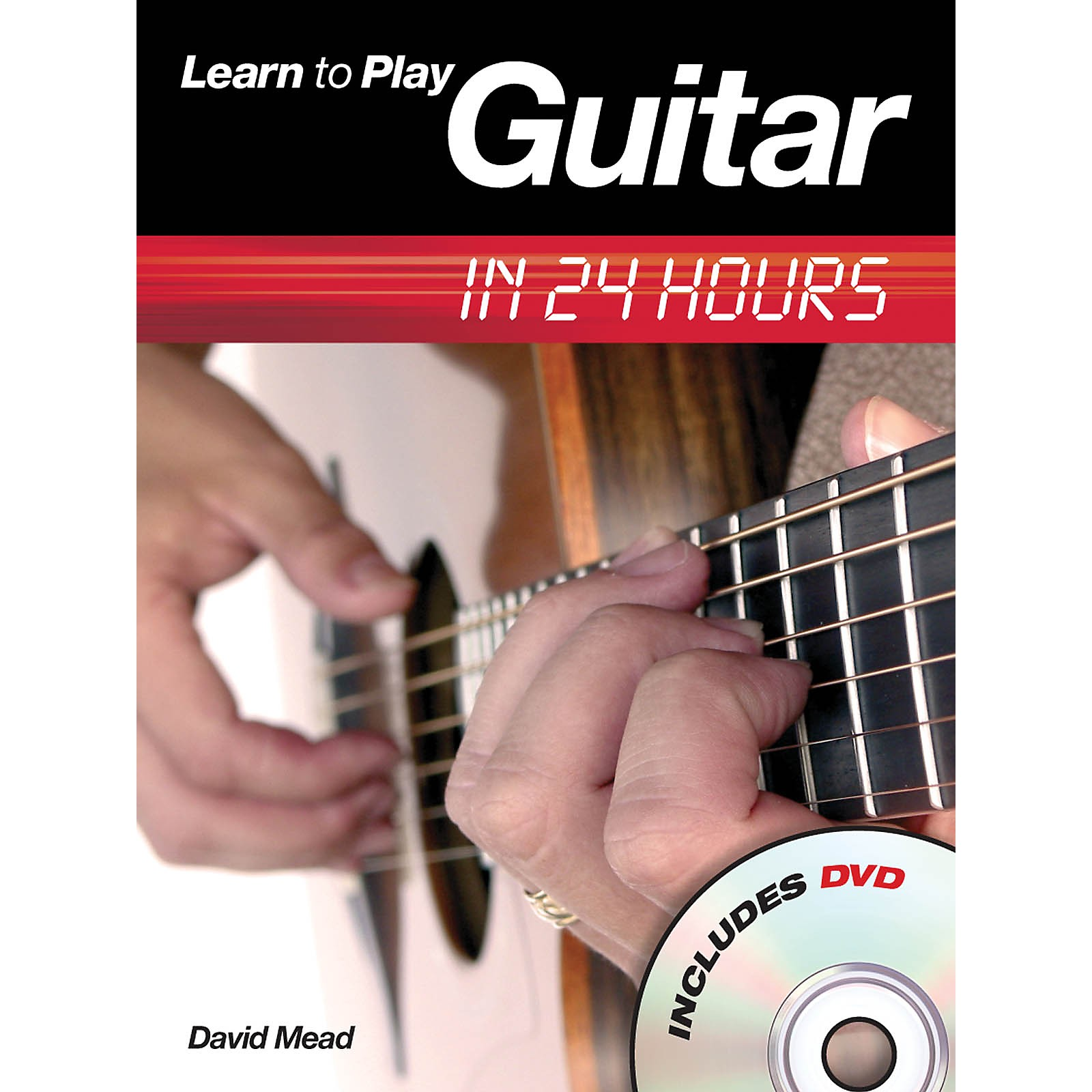 Music Sales Learn to Play Guitar in 24 Hours Music Sales America Series Softcover with DVD Written by David Mead