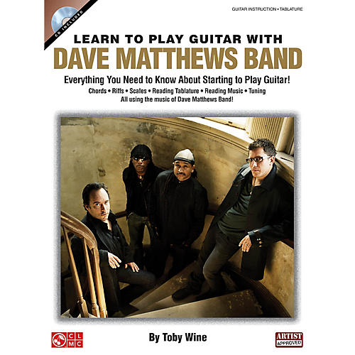 Cherry Lane Learn to Play Guitar with Dave Matthews Band Instructional Series Softcover with CD Written by Toby Wine