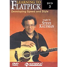 Homespun Learning to Flatpick DVD 3 - Developing Speed and Style (DVD)