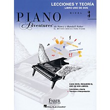 Faber Piano Adventures Lecciones Y Teoria - Libro Uno De Dos Nivel 3 Faber Piano Adventures Series Softcover by Nancy Faber