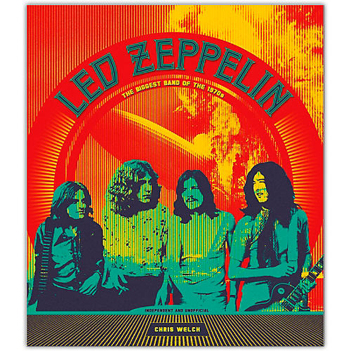 Hal Leonard Led Zeppelin: The Biggest Band of the 1970s - Hardcover Edition