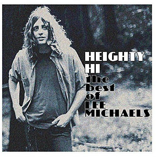 Alliance Lee Michaels - Heighty Hi - The Best Of Lee Michaels