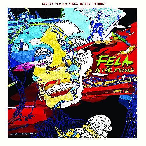 Alliance Leeroy - Leeroy Presents: Fela Is The Future