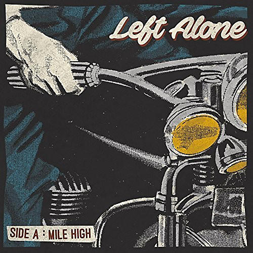 Alliance Left Alone - Mile High