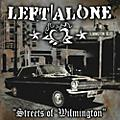 Alliance Left Alone - Streets of Wilmington thumbnail