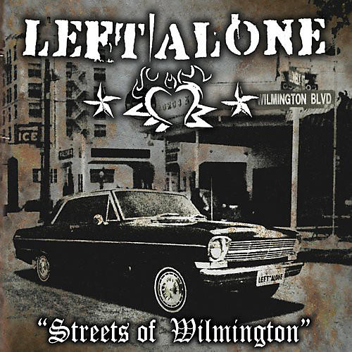 Alliance Left Alone - Streets of Wilmington