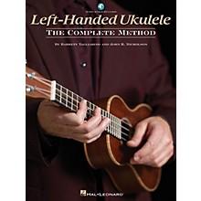 Hal Leonard Left-Handed Ukulele - The Complete Method Ukulele Series Softcover Audio Online by Barrett Tagliarino