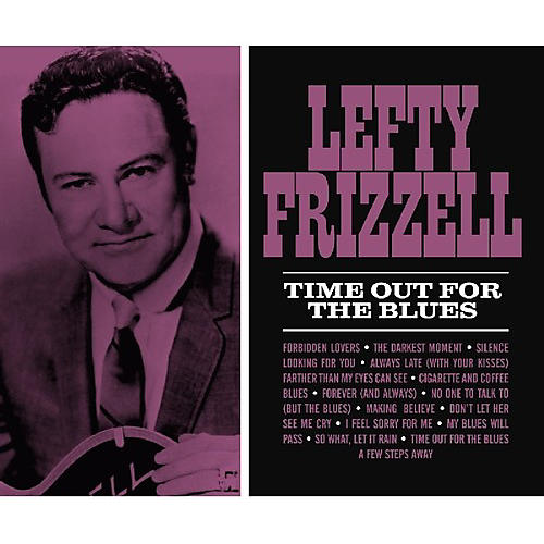 Alliance Lefty Frizzell - Time Out for the Blues