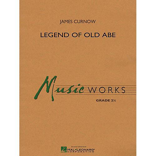 Hal Leonard Legend Of Old Abe Concert Band Level 2