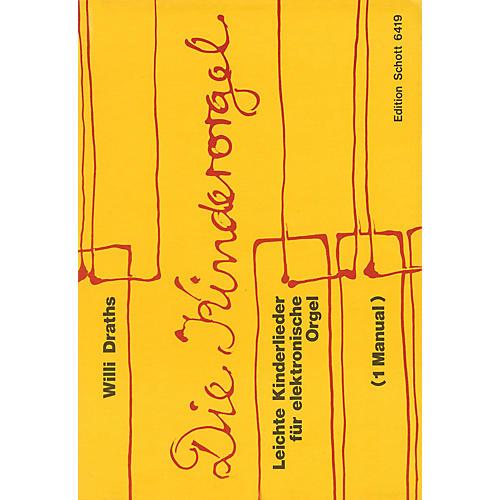 Schott Leichte Kinderlieder für elektronische Orgel (German Text) Schott Series Softcover