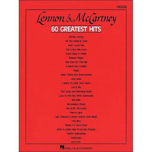 Hal Leonard Lennon & Mccartney 60 Greatest Hits Violin