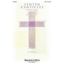 Brookfield Lenten Canticles (A Passion Cantata) SATB arranged by John Leavitt