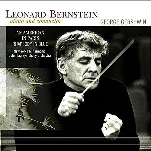 Alliance Leonard Bernstein - American in Paris / Rhapsody in Blue