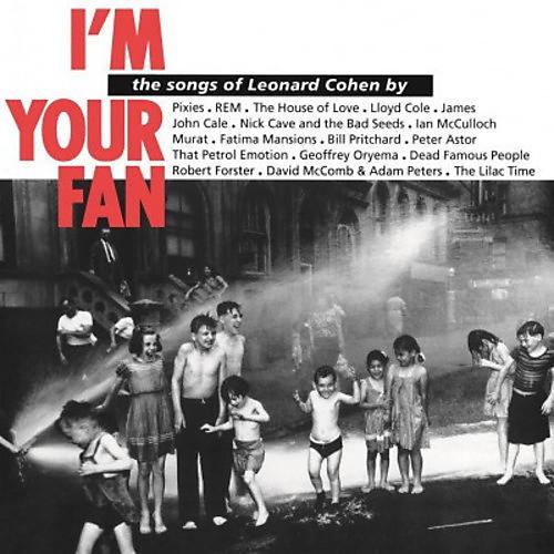 Alliance Leonard Cohen - I'm Your Fan
