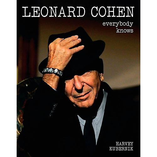Backbeat Books Leonard Cohen: Everybody Knows