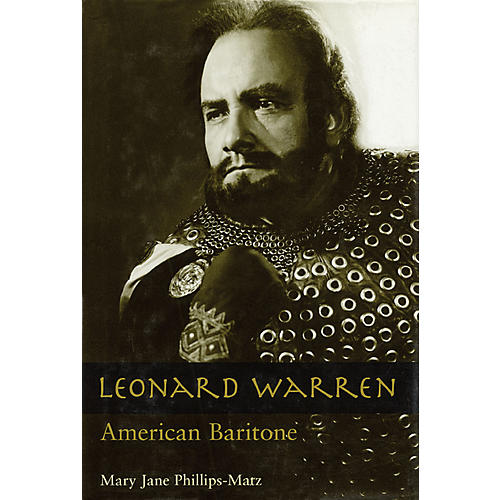 Amadeus Press Leonard Warren (American Baritone) Amadeus Series Hardcover Written by Mary Jane Phillips-Matz
