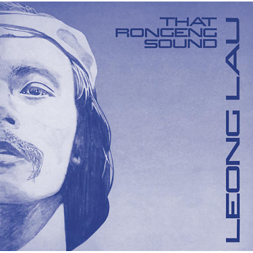 Alliance Leong Lau - That Rongeng Sound