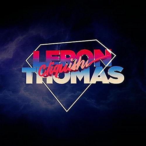 Alliance Leron Thomas - Cliquish